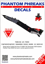 Phantom Phreaks Decals  1/32 F-4E Phantom II Turkish Air Force Panther Squadron 50000 Hours In Service PPD32005