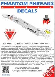 Phantom Phreaks Decals  1/32 F-4B Phantom II VMFA-513 Flying Nightmares PPD32036