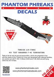 Phantom Phreaks Decals  1/48 F-4E Phantom II Turkish Air Force 401 Test Squadron Terminators PPD48003