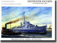 Pictorial Histories Publishing   Destroyer Escorts of World War II - The Floating Drydock PHP883