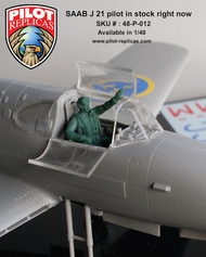 Pilot Replicas Models  1/48 SAAB J-21A3 pilot seated (designed to be used with Pilot-Replicas kits) Fits the J-21 seat without modification 48P012