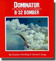 Politechnika Models   N/A Dominator - The Story of Consolidated B-32 Bomber PHP387