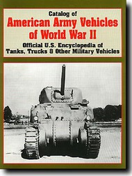Catalog of American Army Vehicles WW II #PP002