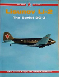 Lisunov Li-2: The Soviet DC-3 - Red Star #MC228a
