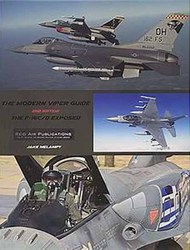 The Modern Viper Guide: The F-16C/D Exposed Second Edition #RAD017