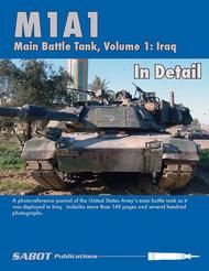 M1A1 Abrams Main Battle Tank In Detail Volume 1: Iraq #SAB006