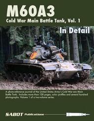 M60A3 Main Battle Tank Volume 1 In Detail #SAB009