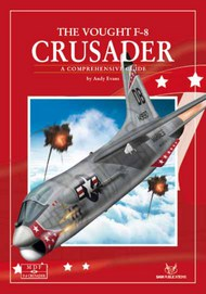 SAM Publications   N/A #32 The Vought F-8 Crusader - A Comprehensive Guide SAM32