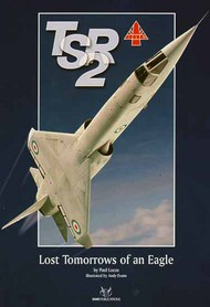 SAM Publications   N/A TSR2: Lost Tomorrows of an Eagle SAMTSR2