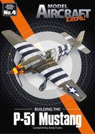 Model Aircraft Extra! Building the P-51 Mustang #SMBMAE004