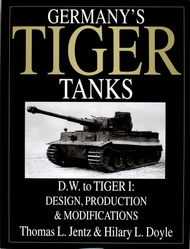 Schiffer Publishing   N/A Germany's Tiger Tanks V1: D.W. to Tiger I SFR0380