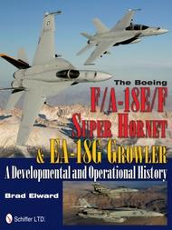 Schiffer Publishing   N/A Boeing F/A-18 E/F Super Hornet & EA-18G Growl SFR0413