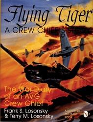 Schiffer Publishing   N/A Flying Tiger-Crew Chiefs Story SFR0458