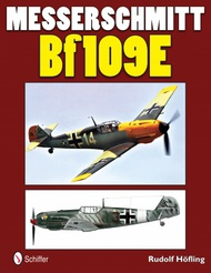 Schiffer Publishing   N/A Luftwaffe Profile: Messerschmitt Bf.109E SFR0505