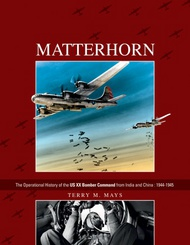 Schiffer Publishing   N/A Matterhorn: Operational History of 20th US Bomber Command SFR0740
