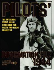 Schiffer Publishing   N/A Pilots' Information File 1944 (facsimile reprint) SFR0780