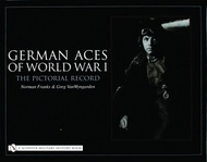 Schiffer Publishing   N/A German Aces of WW1: a Pictorial Record SFR117X