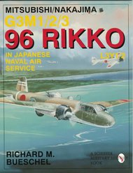 Schiffer Publishing   N/A Mitsubishi/Nakajima G3M 96 Rikko SFR1489
