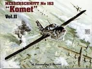 Schiffer Publishing   N/A # -Me-163 Komet [Rocket Fighter]--v.1 SFR2321