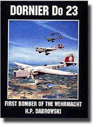 Schiffer Publishing   N/A #107--Dornier Do 23 Bomber SFR0093