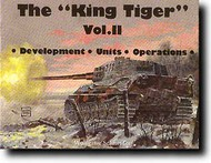 Schiffer Publishing   N/A # -The King Tiger Tank--vol.2 SFR0287