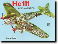 Schiffer Publishing   N/A Collection - Heinkel He.111 'Over All Fronts' SFR0313
