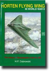 Schiffer Publishing   N/A # -Horton Flying Wings in WW II (Ho-229) SFR0357