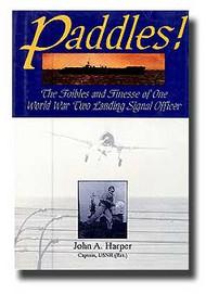 Schiffer Publishing   N/A Paddles!  World War II Landing Signal Officer SFR0776