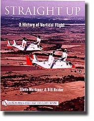 Schiffer Publishing   N/A Straight Up - A History Of Vertical Flight SFR12049
