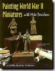 Schiffer Publishing   N/A Painting WW II Miniatures SFR3716