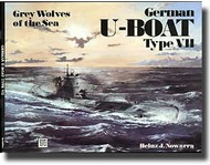 Schiffer Publishing   N/A # -German U-Boat Type VII - Grey Wolves Of The Sea SFR409X