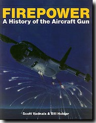 Schiffer Publishing   N/A Firepower: A History Of The Aircraft Gun SFR7266
