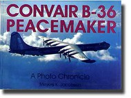 Schiffer Publishing   N/A Convair B-36 Peacemaker - A Photo Chronicle SFR9749