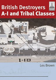Seaforth Publishing   N/A British Destroyers: A-I and Tribal Classes SFP0239
