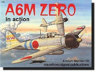 Squadron/Signal Publications   N/A Collection - A6M Zero in Action SQU1059
