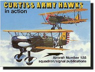 Squadron/Signal Publications   N/A Collection - Curtiss Army Hawks in Action SQU1128
