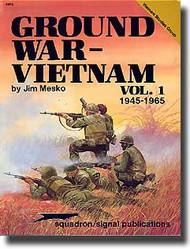 Squadron/Signal Publications   N/A Ground War in Vietnam Vol.1 SQU6053