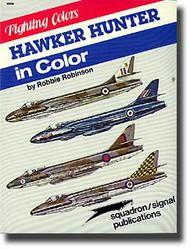 Squadron/Signal Publications   Hawker Hunter in Color- Net Pricing SQU6506