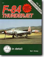 Squadron/Signal Publications   Detail & Scale Series: F-84 Thunderjet- Net Pricing SQU8259