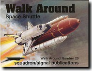 Squadron/Signal Publications   N/A Collection - Space Shuttle Walk Around SQU5520