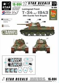 Star Decals  1/16 Soviet T-34 model/1943 - T-34 model/1943 30th Guards Tank Brigade Leningrad front 1943. STAR16004
