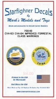 Starfighter Decals  1/700 USS Kitty Hawk CVA63 & USS Constellation CVA64 Improved Forrestal Class Markings for TSM, FJM & ITA SFA700110