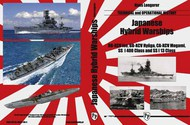 Japanese Hybrid Warships: Technical and Operational History - Pre-Order Item #MHT041