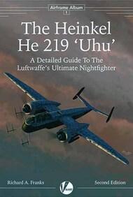 Airframe Album 1: The Heinkel He.219 Uhu (2nd Edition) #VLWAA1