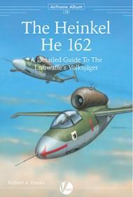 Airframe Album 13: The Heinkel He.162 Volksjager VLWAA13