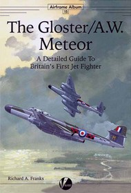 Airframe Album 15: The Gloster/A.W. Meteor #VLWAA15