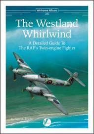 Airframe Album 4: The Westland Whirlwind #VLWAA4