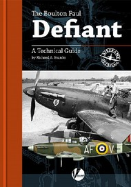 Airframe Detail 5: The Boulton Paul Defiant A Technical Guide #VLWAD5