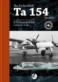 Airframe Detail 6: The Focke Wulf Ta.154 Moskito ô A Technical Guide