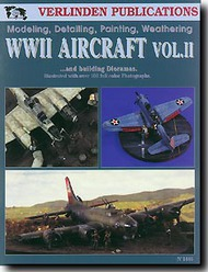 Modeling, Detailing, Painting and Weathering of WW II Aircraft Vol.2 #VPI1446